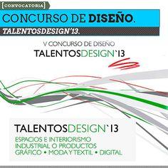 Concurso de Diseño. TALENTOSDESIGN'13. Estudiantes universitarios de cualquier ciudad del mundo tendrán la oportunidad de dar a conocer sus proyectos y ganar 5.000 Euros. http://www.colectivobicicleta.com/2013/04/TALENTOSDESIGN13.html