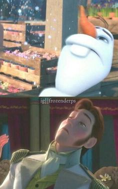 Olaf and Hans -  same facesI don't even know. The Frozen fandom is insane.