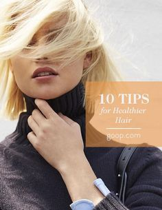 10 things to eat for healthier, great looking, great-feeling hair.