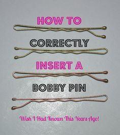 Inserting Bobby Pins~As in the picture above, you are supposed to insert the bobby pin into your hair, wavy side down. Yes, wavy side down. The ridges on the bobby pin grab the hair and secure the bobby pin in place Beauty Secrets, Diy Beauty, Beauty Hacks, Beauty Tips, Beauty Care, Natural Hair Care, Natural Hair Styles, Long Hair Styles, Dance Hairstyles