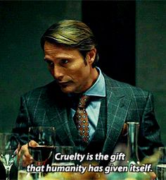 << I loved this show so much, it was honestly the best thing I've ever watched Hannibal Quotes, Hannibal Tv Series, Nbc Hannibal, Hannibal Lecter, Sir Anthony Hopkins, Hugh Dancy, Mads Mikkelsen, Quotes To Live By, Wise Quotes