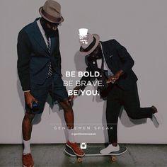#gentlemenspeak #gentlemen #quotes #follow #life #classy #blogger #menstyle #menwithclass #menwithstyle #elegance #entrepreneurquotes #lifequotes #motivationalquotes #bebold #bebrave #beyou #trustyourself #skateboard #hatday #nofilter