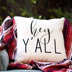 Hey Ya'll Throw Pillow | Antique Farmhouse