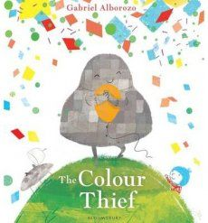 The Colour Thief from Gabriel Alborozo is a delightful picture book about colour and friendship.