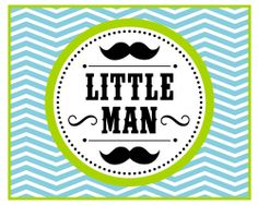 Free Little Man Mustache Printables + Extras!