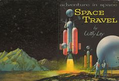 SPACE TRAVEL (1959) by John Polgreen | Flickr - Photo Sharing!