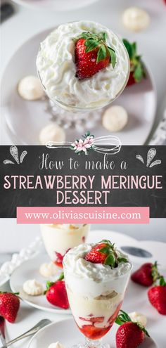 Strawberry Meringue Dessert | www.oliviascuisine.com | Decadent and delicious 4 layer dessert made with strawberries, meringue cookies, whipped cream and a cream made with milk, yolks and sweet condensed milk! Yum! This is the perfect individual dessert recipe for Valentine's Day! #strawberrymeringue #valentinesdessert Party Desserts, Holiday Desserts, No Bake Desserts, Dessert Recipes, Meringue Desserts, Meringue Cookies, Layered Desserts, Individual Desserts, Easy French Recipes