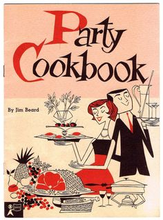 Party Cookbook by Jim Beard, 1954. Love the authentic, pink and red, mid-century modern couple illustration here. Julia Child spoke of Jim Beard several times in her fabulous book My Life in France; any cooking friend of Julia's was definitely on their game. :)