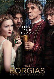 The Borgias Season 1 Watch Online. The saga of a crime family in 15th century Italy.