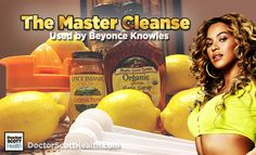 Use this Beyonce Detox Diet Recipe also known as The Master Cleanse for cleansing and weight loss