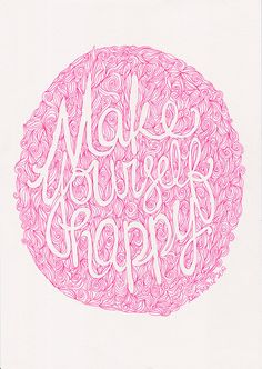 Make Yourself Happy quote pink ink poster by Helloembrace on Etsy, $30.00