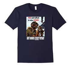 Men's You Can't Afford To Miss Either - WW2 Propaganda T…