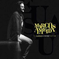 Marcos Almeida – Eu Sarau – Parte 1