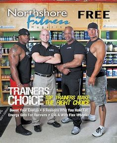 Check out www.northshorefitnessmag.com to read current and past issues of Northshore Fitness Magazine!!! Stay up to date with the latest in Health, Fitness, and Nutrition!