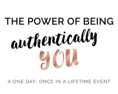 The Power of Being Authentically You