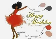 Happy Birthday Black, Happy Birthday Greetings, Happy Cake Day, Birthday Cards For Women, Love The Lord, Love Art, Black Women, Birthdays, Christmas Ornaments