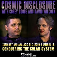 Cosmic Disclosure Season 2 - Episode 10: Conquering the Solar System - Summary and Analysis   Corey Goode and David Wilcock   Stillness in the Storm