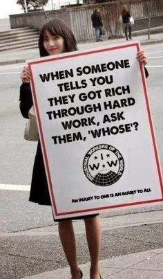 Precisely WHOSE hard work are oligarchs getting rich off of?
