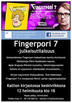 Fingerpori 7 -julkaisutilaisuus Kallion kirjastossa ke 12.2.2014  klo 18.  http://www.facebook.com/events/580698978682706/  http://www.facebook.com/kirjastokallio  #kallionkirjasto