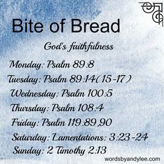 Bite of Bread God's Faithfulness and a challenge.