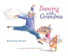 Dancing with Grandma-this reminds me of my mom & her grandkids dancing together a year or so ago. We have pictures as proof! LOL!