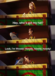 Toy Story I always laugh at this part