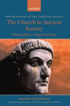 The Church in Ancient Society: From Galilee to Gregory th... https://www.amazon.com/dp/0199265771/ref=cm_sw_r_pi_dp_yewHxbTXS1W8A