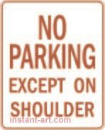 083 No parking except on shoulder $1.64 #signs #traffic #road #USA