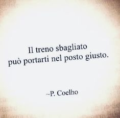 Italian Love Quotes, Love Sentences, Words Worth, True Words, Camilla, Mantra, Things To Think About, Motivational Quotes, Wisdom