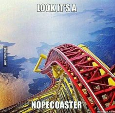 Funny Pictures Of The Day - 86 Pics-- I had dreams where I'm in a roller coaster much like this one. I feel like I'm going to die in those dreams, lol! Funny Shit, Haha Funny, Funny Cute, Funny Stuff, Hilarious, Funny Things, Scary Stuff, Top Funny, Funny Memes