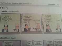Post with 2357 votes and 410690 views. Dilbert got dark in a good way. Funny Picture Quotes, Funny Pictures, Funny Tweets, Funny Jokes, Cat Love, Trending Memes, Entryway Decor, Diy Home Decor, Easy Diy