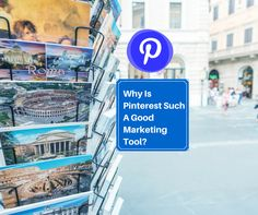 Why Is Pinterest Such A Good Marketing Tool?