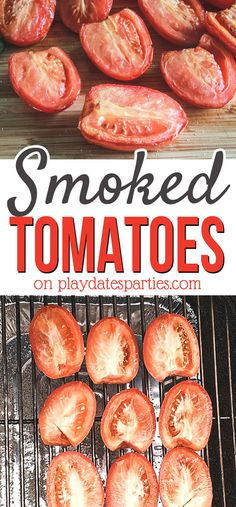 Smoked Tomatoes (You Have to Try These!) Smoked Tomatoes (You Have to Try These! Traeger Recipes, Grilling Recipes, Meat Recipes, Grilling Tips, Fun Recipes, Grilled Vegetables, Fruits And Veggies, Smoking Vegetables, Meat Appetizers