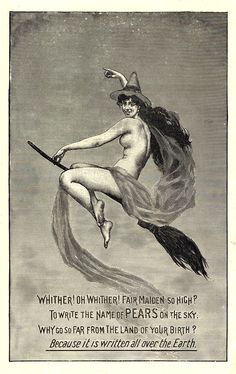 From the Sexy Witch blog --> Pears' Soap Witch, 1899. http://lunaswitchescloset.blogspot.com/