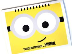 You are my favorite MINION - Despicable Me 2 - Cute Cartoon - A2 Greeting Card
