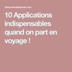 10 Applications indispensables quand on part en voyage !