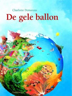 De gele ballon / Yellow Balloon by Charlotte Dematons. An iconic search and find book for children. The illustrations are amazing, you kids will love to look at them for hours. Age: starting from 2 years till 99 Yellow Balloons, Children's Book Illustration, Book Illustrations, Childrens Books, My Books, Christmas Bulbs, Reading, Kids, School