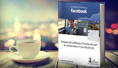 """Scarica l'ebook gratuito """"La mia attività su Facebook""""!"""