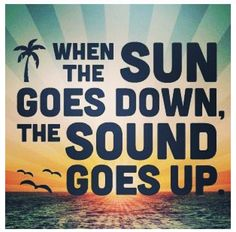 When the sun goes down, the sound goes up! #music