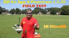 DJI Phantom 3 Go App & Firmware 1.3.20 Field Test