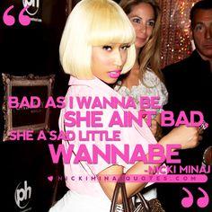 Bad As I Wanna Be | Nicki Minaj Quotes #quotes #nickiminajquotes #nickiminaj