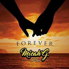 :: マイカG(Micah G)、フィーチャリング・ホットレイン(Hot Rain)ニューシングル『Forever 』が配信スタート!   Wat's!New!! ハワイ by RealHawaii.jp ::