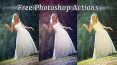 30 High Quality Free Photoshop Actions For Amazing Photo Effects