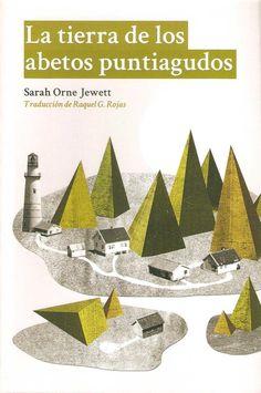 La tierra de los abetos puntiagudos – Sarah Orne Jewett