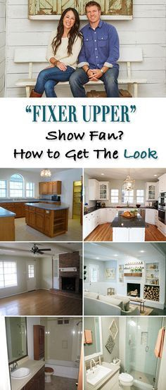 """""""Fixer Upper"""" Show Fan? • How You Can Get that Look! Great before and after's of Chip and Joanna's signature style, and how you can get it in your own home!"""