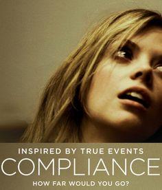 #Compliance #psychothriller #movies #taglines