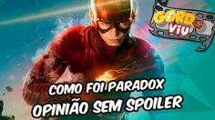 The Flash - O que achei do Paradox- Opinião sem Spoiler