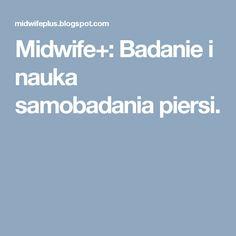 Midwife+: Badanie i nauka samobadania piersi.
