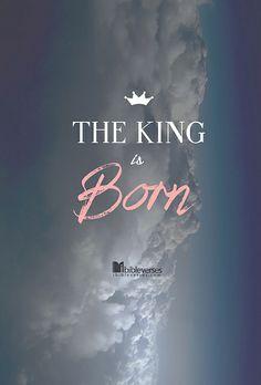 The King is born. Christmas Blessings, Christmas Quotes, Jesus Born Christmas, Christmas Art, Christmas Greetings, Christmas Bible, Xmas, Christmas Images, King Jesus