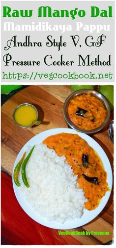 Mamidikaya pappu / Raw mango dal / lentil stew is a South Indian Andhra style, pressure cooker recipe. Green Vegetarian, Best Vegetarian Recipes, Indian Food Recipes, Multi Cooker Recipes, Pressure Cooker Recipes, Plant Based Diet Protein, Legumes Recipe, Dal Recipe, Easy Summer Meals